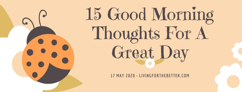15 Good Morning Thoughts