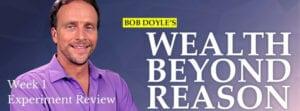 Wealth Beyond Reason Week 1 Review
