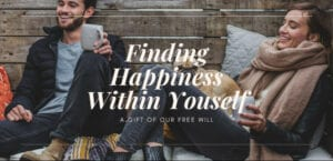 Finding Happiness Within Yourself