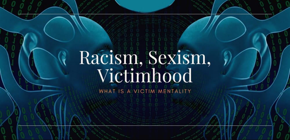 What is a Victim Mentality