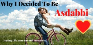 Why I Decided to be Asdabbi