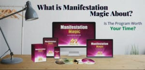 What is Manifestation Magic About