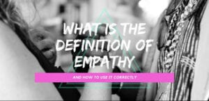 What is the definition of empathy